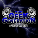 The Geek Generation Podcast