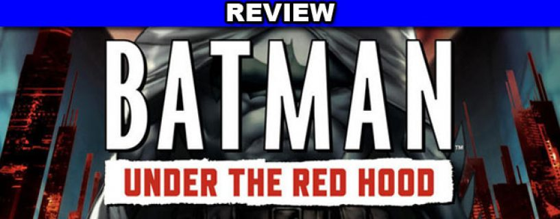 Batman: Under the Red Hood – review