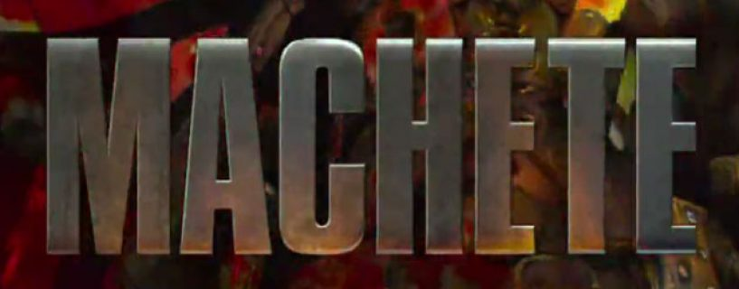 Machete – Red Band trailer