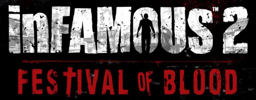 inFAMOUS: Festival of Blood – launch trailer
