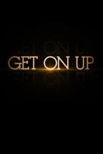 Get On Up - teaser poster