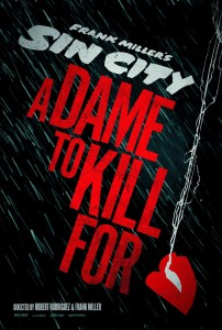 Sin City A Dame To Kill For - poster