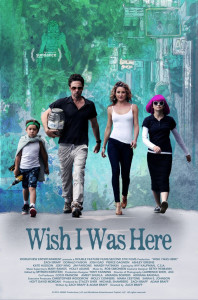 Wish I Was Here - poster