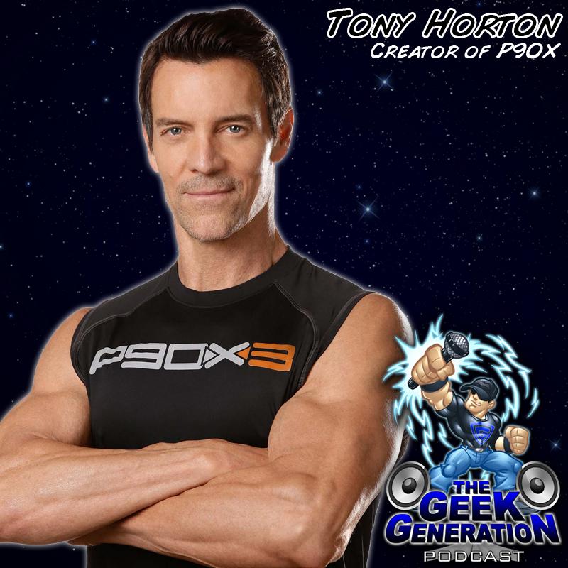 Tony Horton - The Geek Generation