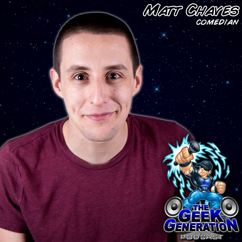 The Geek Generation - Matt Chaves