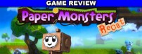 Paper Monsters Recut is an adorable platformer that loosely combines the pace and feel of Little Big Planet with some inspiration from the Donkey Kong Country series and Yoshi's Island games.