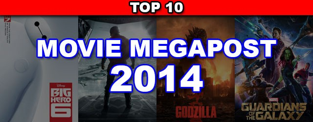 Looking back on the movies of 2014, these are the Top 10 that stand above the rest.