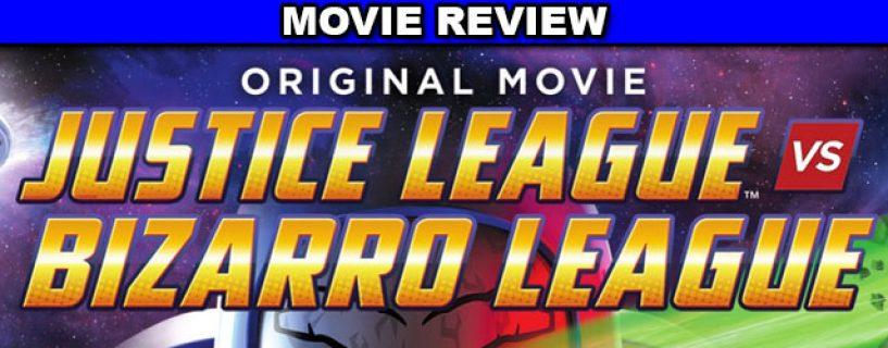 Justice League vs. Bizarro League – movie review