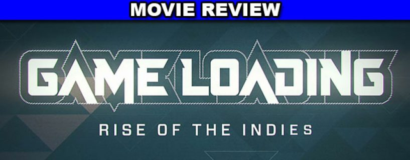 GameLoading: Rise of the Indies – movie review