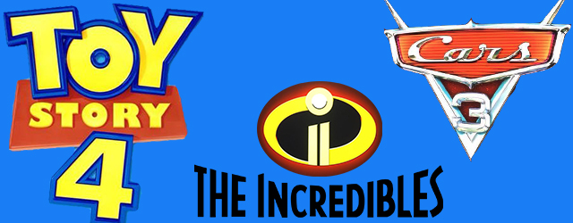 The Incredibles 2 Toy Story 4 And Cars 3 Teaser Posters Shown At D23 Expo