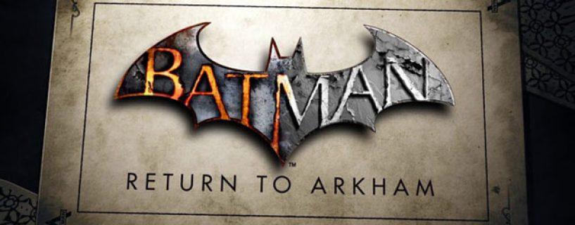 Batman gets remastered for Batman: Return to Arkham
