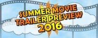 A compilation of trailers from some of 2016's biggest summer movies!!