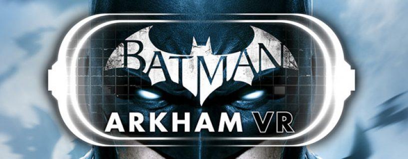 Batman: Arkham VR – SDCC trailer